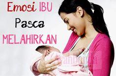 Sekitar 50-80% ibu mengalami perubahan emosi setelah melahirkan. Hal ini karena adanya gangguan keseimbangan hormon. Klik link di atas untuk informasi lengkapnya