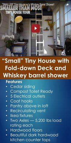 """Tiny House Video Tour: """"Small"""" Tiny House with Fold-down Deck and Whiskey barrel shower 