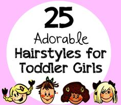 25 Adorable Hairstyles for Toddler Girls