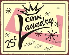 Coin Laundry Vintage Metal Laundry Cleaning Sign