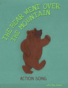 The Bear Went Over The Mountain This song could be used for movement/physical activity while learning new vocabulary words. The children can come up with new ways that the bear moves over the mountain and what the bear can see. Preschool Movement Activities, Preschool Music, Preschool Lessons, Teaching Music, Preschool Action Songs, Physical Activities For Kids, Music Teachers, Preschool Classroom, Toddler Activities