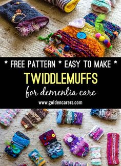 Twiddlemuffs (or twiddlemitts) are knitted hand-warmers that provide sensory stimulation for people living with dementia. They keep restless hands busy and soothe and comfort those who are anxious or agitated.