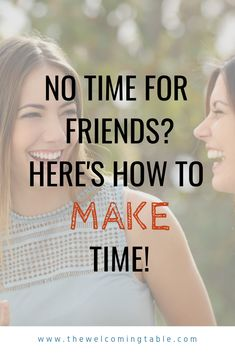 Think you have no time for friends? Here are 10 tips for MAKING the time. If you're looking for ACTIONABLE ways you can find time for your friendships, check it out! Marriage Relationship, Relationship Issues, Gentle Parenting, Parenting Tips, Moms' Night Out, Stress Relief Tips, All Family, Family Life, Friends Mom