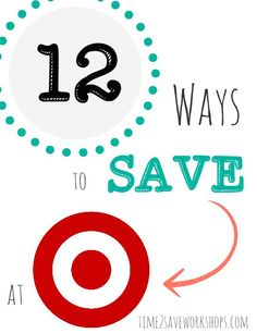 Go WAY beyond just shopping the weekly ad with these 12 pro tips for ways to save at Target!