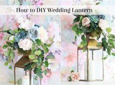 Wedding Tutorial: How to DIY Wedding Lantern