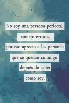 No soy perfecta.