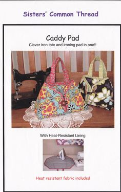 Pattern - Caddy Pad iron tote and pad in one by Sisters' Common Thread - FREE SHIPPING with fabric purchase