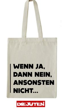 Most of the most popular bags do not meet a certain aesthetics this season. Letters Of Note, Say Say Say, German Quotes, Diy Tote Bag, Shirt Bag, Jute Bags, Jokes Quotes, Happy Thoughts, True Words