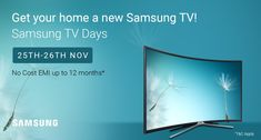 Flipkart Samsung Electronics TV Days : (25 – 26) November