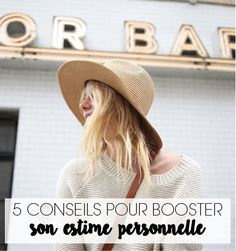 5 CONSEILS POUR BOOSTER SON ESTIME PERSONNELLE – Good Vibes Only