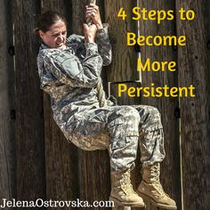 4 Key Steps to Become More Persistent – Think And Grow Rich