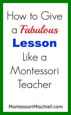 Tips for giving a Montessori lesson from Montessori Mischief