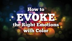 How to Evoke the Right Emotions With Strategic Color Placement Digital Marketing Strategy, Social Media Marketing, Affiliate Marketing, Psychological Effects Of Color, Marketing Colors, Award Winning Websites, Flow Chart Template, Education Templates, Create Color Palette