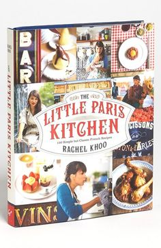 'The Little Paris Kitchen' Cookbook http://rstyle.me/n/djrz3nyg6