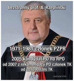 Rzeplinski - Chairman of Constitutional Court; Is he really independent and impartial? his political CV: in communist party; 2005 PO candidate for OMBUDSMAN; from 2007 a CC chairman - PO recommendation Victorious, Baseball Cards, Sports, Facebook, History, Sport