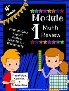 Do you use Engage NY's Math Modules? Here is a review pack for Module 1: Place Value, Addition, & Subtraction. It includes games, review worksheets, and activities to supplement the module.