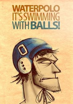 Water polo is...