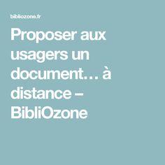 Proposer aux usagers un document… à distance – BibliOzone