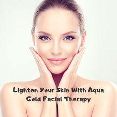 Aqua gold facial Dubai is the most advocated aesthetic strategies through professionals to get rejuvenated & vibrant skin. Our team is continually ready to serve you.