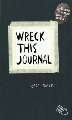 Wreck This Journal: To Create is to Destroy, Now With Even More Ways to Wreck!: Amazon.it: Keri Smith: Libri in altre lingue