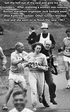 Kathrine Switzer, the first woman to run the Boston marathon -- when organizer Jock Semple realized a woman was running he tried to tackle her -- she went on to finish the race. Switzer ran the Boston Marathon another seven times thereafter. Good Woman, Jean Shrimpton, Boston Marathon, City Marathon, Olympic Marathon, World Headlines, Kings & Queens, Jock, Rare Historical Photos