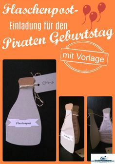 Flaschenpost Einladung Zum Piratengeburtstag Schnell Selber Basteln. Piraten  Geburtstag Einladung Basteln, Flaschenpost Einladung #kindergeburtstag ...