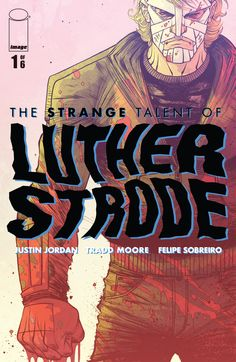 The cover to The Strange Talent of Luther Strode #1, art by Tradd Moore & Felipe Sobreiro