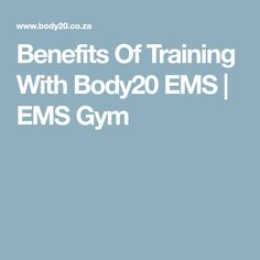 Benefits Of Training With Body20 EMS | EMS Gym
