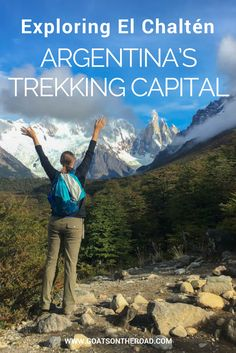 Exploring El Chaltén | Argentina's Trekking Capital | Worlds Best Hikes | What To Do In Argentina | Backpacking South America