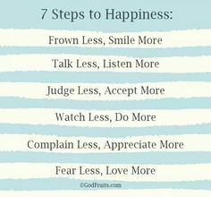 7 Steps to happiness!