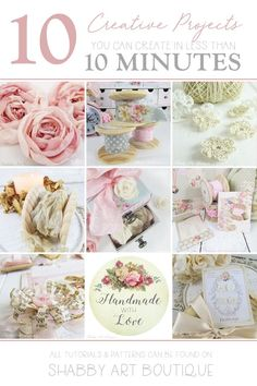 10 creative projects you can make in less than 10 minutes - tutoriasl and patterns available on Shabby Art Boutique Shabby Chic Crafts, Shabby Chic Pink, Diy Arts And Crafts, Paper Crafts, Diy Crafts, Creative Crafts, Shabby Chic Embellishments, Handmade Tags, Crafty Projects
