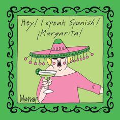 Margarita! Si si si!! @heather warren!