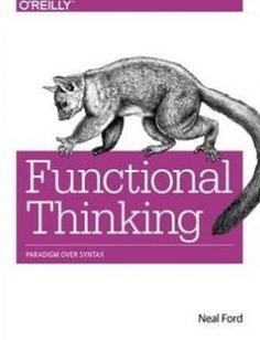Functional Thinking: Paradigm Over Syntax free download by Neal Ford ISBN: 9781449365516 with BooksBob. Fast and free eBooks download.  The post Functional Thinking: Paradigm Over Syntax Free Download appeared first on Booksbob.com.