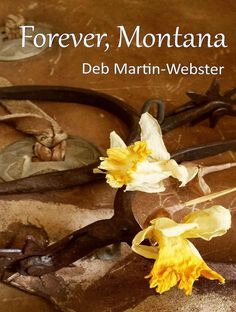 Another book excerpt this week! This one from Deb Martin-Webster. Her third in her Montana series and this one is called Forever, Montana. (check out Love, Montana and Always,Montana too)Deb is a…