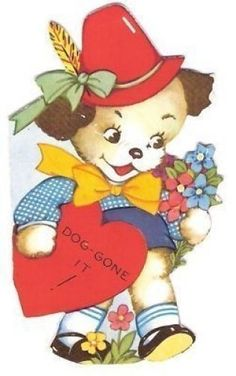 """""""Dog-gone it!"""" - vintage Valentine featuring a cute dressed terrier dog"""