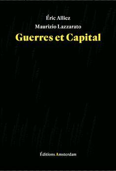 Guerres et capital / Éric Alliez, Maurizio Lazzarato - https://bib.uclouvain.be/opac/ucl/fr/chamo/chamo%3A1925142?i=0