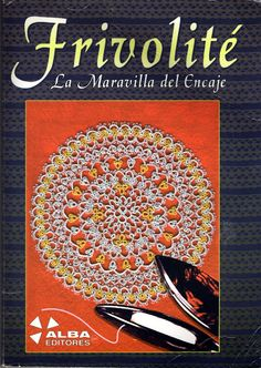 Frivolite_La Maravilla del Encaje - Lada - Álbumes web de Picasa