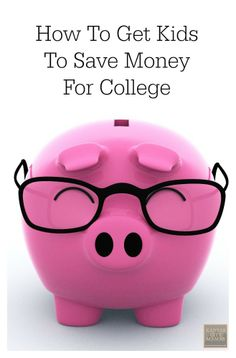 How To Get Kids To Save Money For College | KansasCityMamas.com shared by multitaskingmaven.com pinterest.com/wordofmom #multitaskingmaven