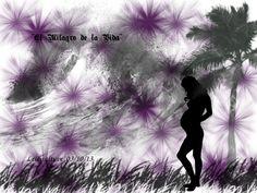 """El milagro de la vida"" Pinceles: GIMP Brush#89 name3 pregnant_1 Trees_22 Grasses_18 Fuente: ShadowedGermanica; URW Chancery L Medium Italic Tamaño 10250X786"