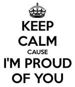 i am proud of you - Bing Images