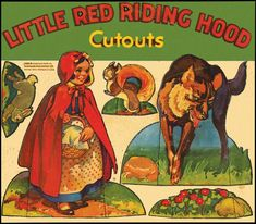 LITTLE RED RIDING HOOD CUTOUTS. Racine: Whitman 1939. Obl. 4to, stiff card wraps, name on cover and slightly dusty else fine and unused. There are 6 pages of die-cut cardboard cut-outs in color (by an unknown hand) for all of the characters and background pieces for this fairy tale.