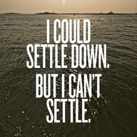 never settle for less than you deserve -