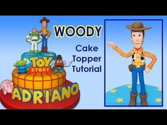 Toy Story (Cake Toppers) Part 1: Woody / Cómo hacer a Woody para tortas - YouTube
