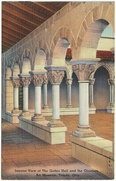 Interior view of The Gothic Hall and the Cloisters, Art Museum, Toledo, Ohio by Boston Public Library, via Flickr
