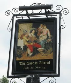 The Case is Altered is a corruption of the Spanish 'House of Fun' - splendidly depicted in its hanging sign. Pub Signs, Name Signs, Spanish House, Hanging Signs, Names, London, Fun, Painting, Big Ben London