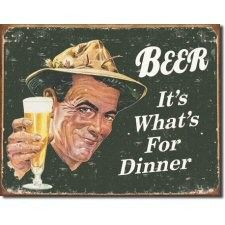 Beer It's What's for Dinner Tin Sign
