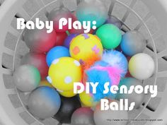Make your own sensory balls! *repinned by WonderBaby.org