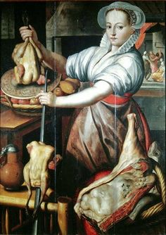 'Martha Preparing Dinner' by Dutch Northern Renaissance painter Pieter Aertsen (c.1508-1575). via It's About Time: Marketing & Cooking & a little Religion in 1500s Europe