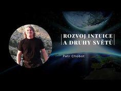 Petr Chobot - Rozvoj intuice a druhy světů (2011) - YouTube Petra, Youtube, Movies, Movie Posters, Films, Film Poster, Cinema, Movie, Film