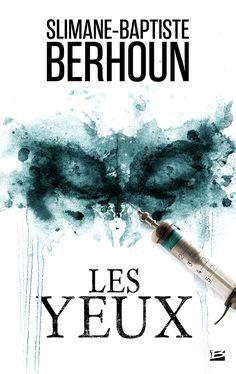 Les Yeux - Slimane-Baptiste Berhoun